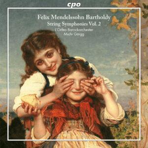 Felix Mendelssohn Bartholdy - Streichersinfonien Vol. 2