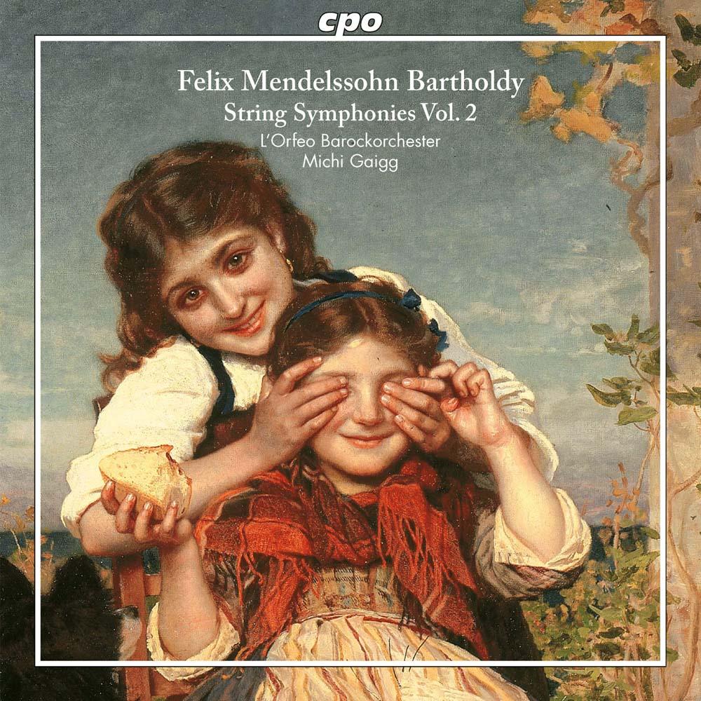 Mendelssohn-Bartholdy String Symphonies Vol. 2